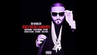 Video DJ Khaled - Do You Mind Ft. Nicki Minaj,Chris Brown,August Alsina (Zero Gravity Chopped & Screwed) download MP3, 3GP, MP4, WEBM, AVI, FLV Februari 2018