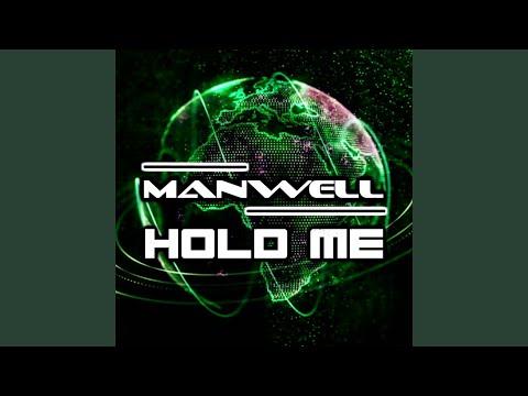 Manwell - Hold Me mp3 ke stažení