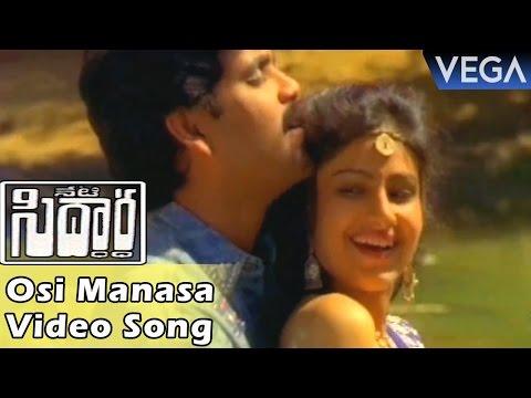 Neti Siddhartha Movie || Osi Manasa Neeku Thelusa Video Song