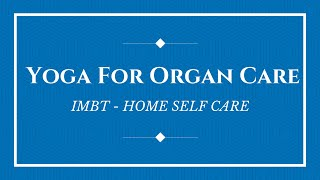 Yoga For Organ Care