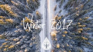 Indie/Indie-Folk Compilation - Winter 2017 (1½-Hour Playlist)