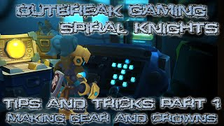 Spiral Knights - Tips and Tricks Part:1