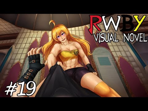 TOGETHER TOGETHER WITH YANG?! || RWBY Visual Novel Episode 19 (RWBY Dating Simulator)