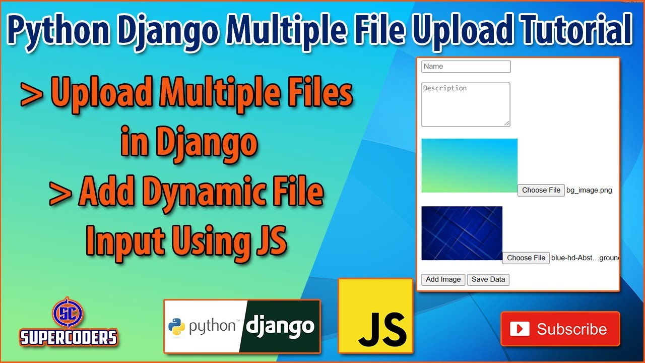 Python Django Multi File Upload Example   Dynamic File Input Using JS   Preview Image Using JS