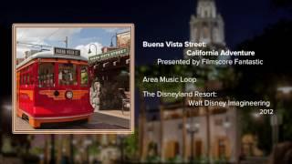 Buena Vista Street Loop