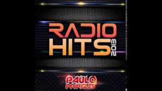 DJ PAULO PRINGLES - RADIO HITS 2013