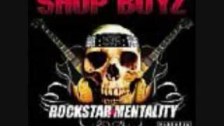 Shop Boyz: Party Like a Rockstar Remix (Ft Lil