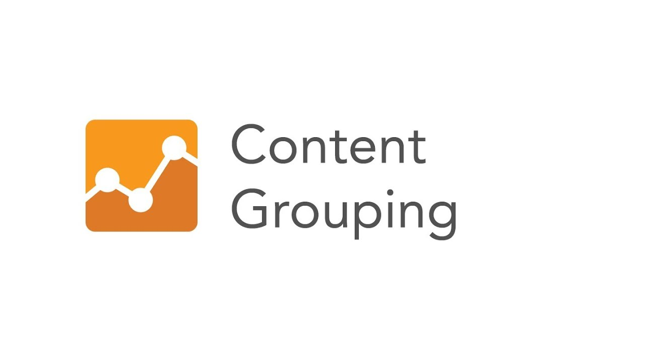 Content Grouping Overview