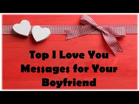 Top  Simple Love Quotes For Boy Friend I Love You Messages For Your Boyfriend