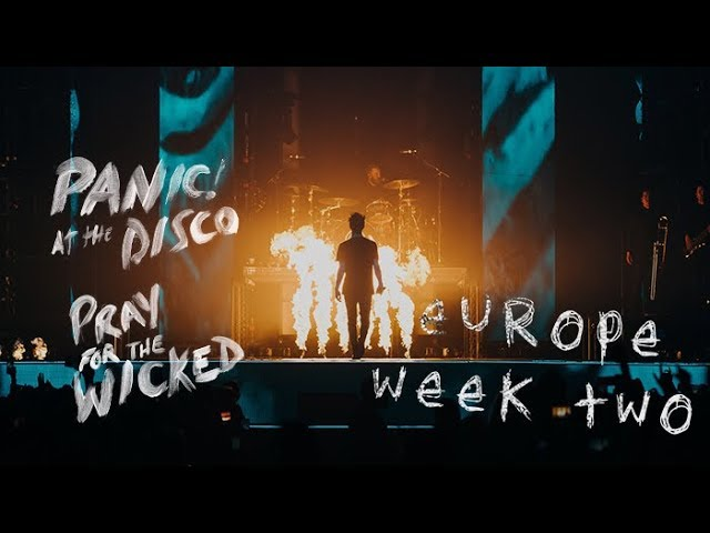 Panic! At The Disco — Pray For The Wicked Tour (Europe Week 2 Recap)
