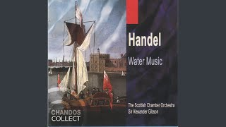 Water Music Suite No. 2 in D Major, HWV 349: IV. Rigaudon