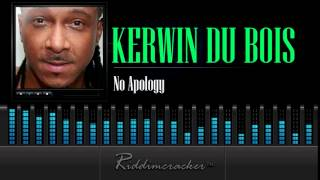 Kerwin Du Bois - No Apology [Soca 2015]