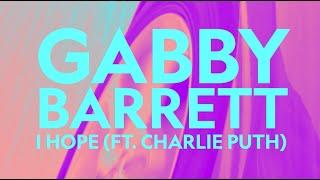 Gabby Barrett - I Hope (ft. Charlie Puth) (Lyric Video)
