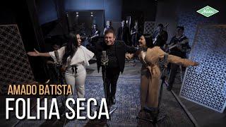 Amado Batista & Simone & Simaria - Folha Seca (Amado Batista 44 Anos) YouTube Videos