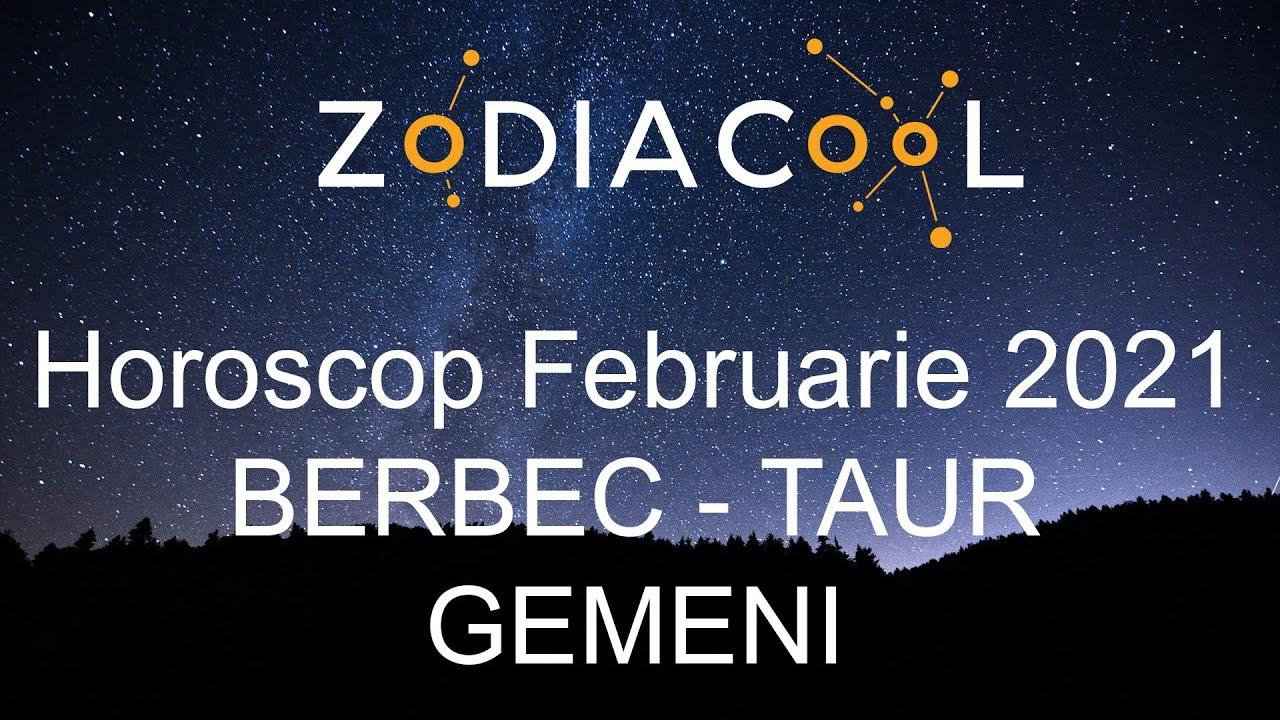 Horoscop luna Februarie 2021 pentru Berbec, Taur si Gemeni, oferit de ZODIACOOL