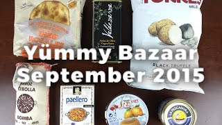 Yummy Bazaar Unboxing - September 2015 Spain Box - Destination Food Subscription Box