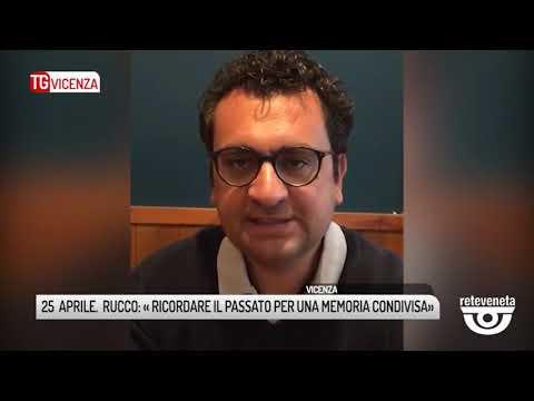 TG VICENZA (24/04/2019) - 25  APRILE.  RUCCO: « R...