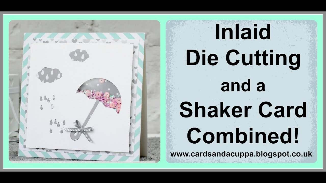 Papercraft Inlaid Die Cutting and Shaker Card combined using Stampin' Up's