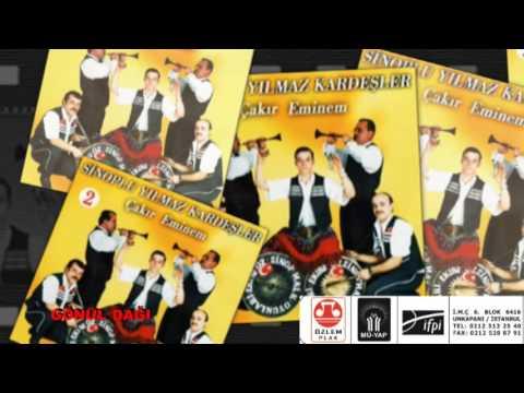 Gönül Dagı   -  Sinoplu Yılmaz Kardeşler  2