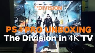 PS4 PRO Unboxing | The Division in 4K TV | Fixing  4K output problem (2K will be displayed)