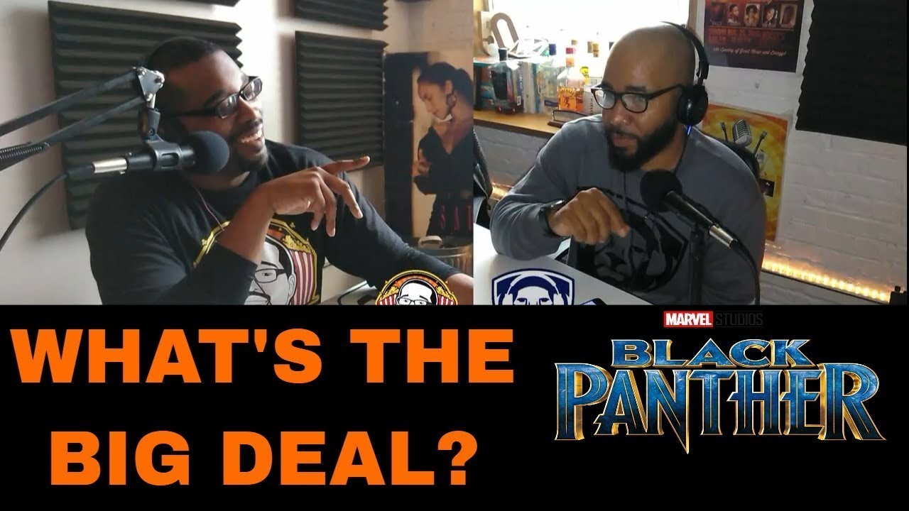 Black Panther Discussion (Why Does It Matter?)