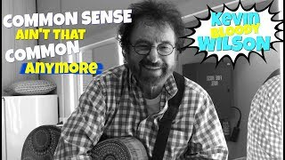 Watch Kevin Bloody Wilson Common Sense video