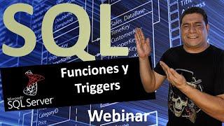 Webcast de Funciones y Triggers en Microsoft SQL Server