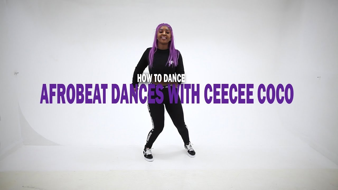 How To Dance Afrobeat Dances With CeeCee Coco (BM - EBEBI)