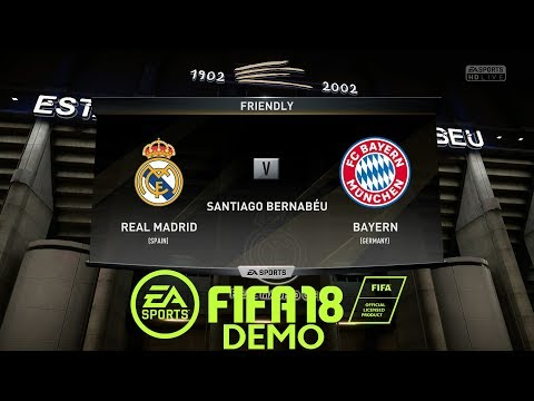 FIFA 18 DEMO | Real Madrid vs Bayern Munich | PS4/Xbox Full Gameplay