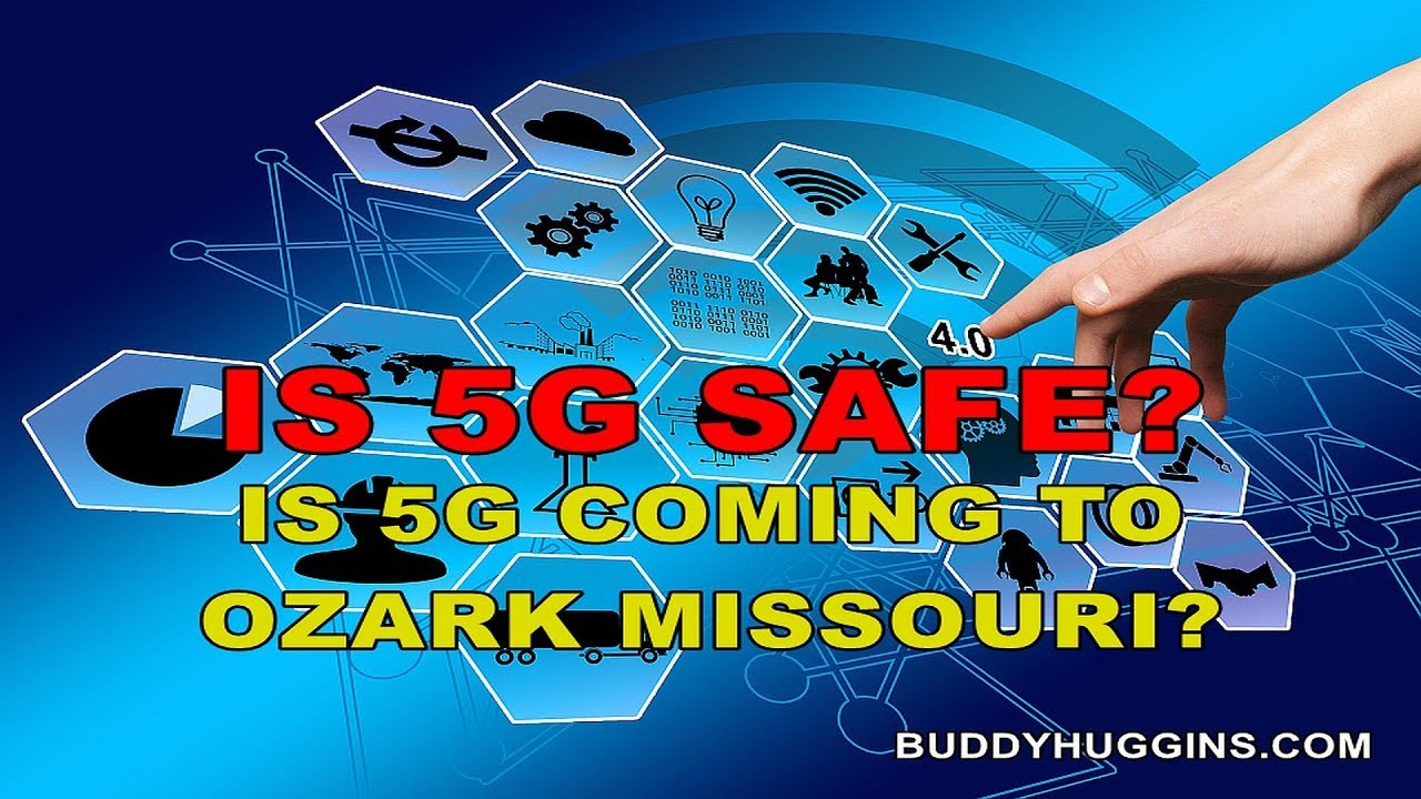 Image result for 5G coming to Ozark Missouri is it safe