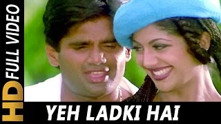 Yeh Ladki Hai | Udit Narayan, Kavita Krishnamurthy | Aakrosh 1998 Songs | Shilpa Shetty