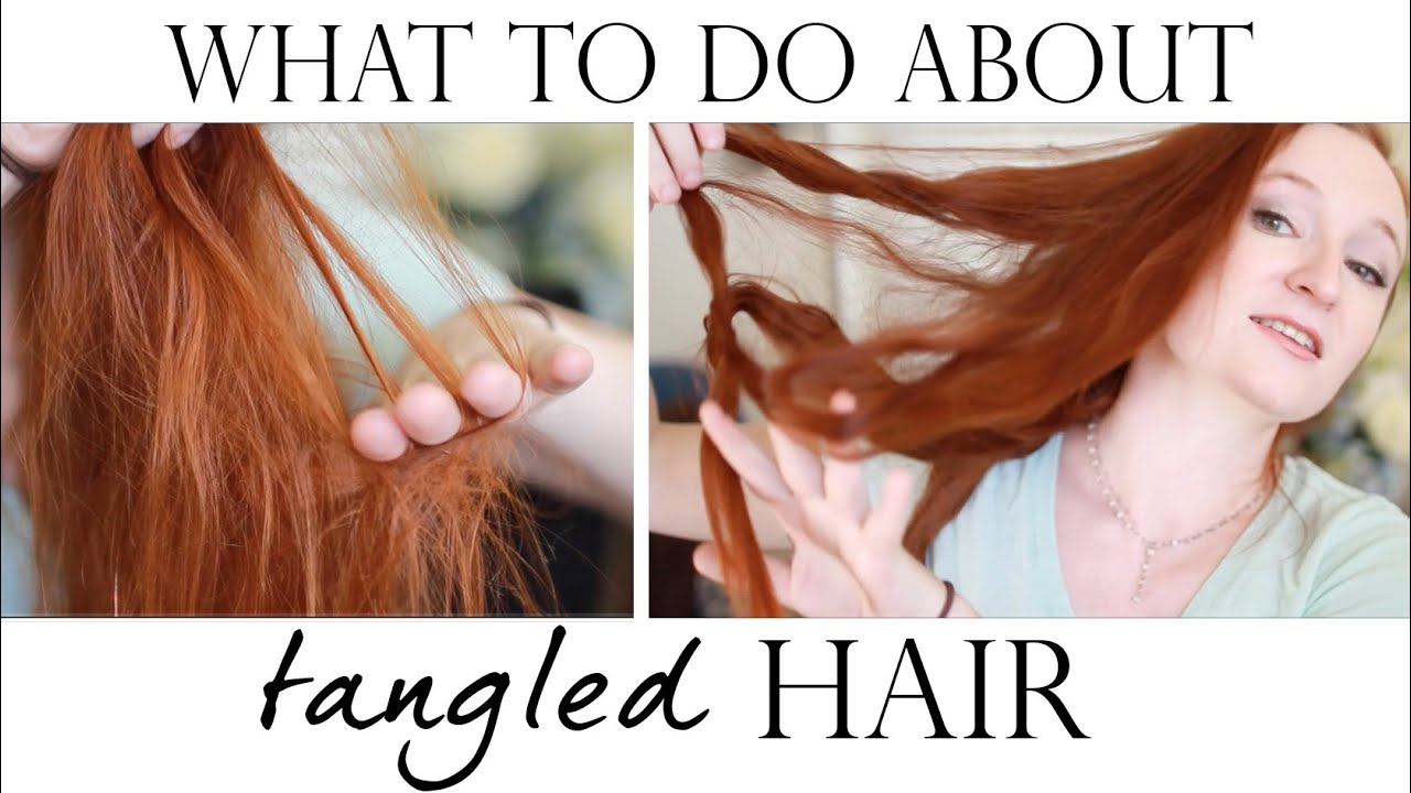 tangled hair what to do about it youtube