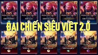 Liên quân Đại chiến Tuyệt sắc Siêu Việt 2.0 NGỘ KHÔNG vs MURAD