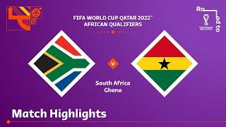 South Africa v Ghana   FIFA World Cup Qatar 2022 Qualifier