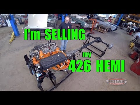 Selling My 426 HEMI - Time To Let 'The Keeper' Go