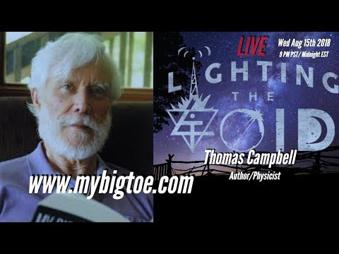 The Larger Consciousness System With Physicist And Author Thomas Campbell