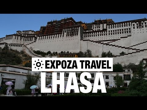 Lhasa Vacation Travel Video Guide