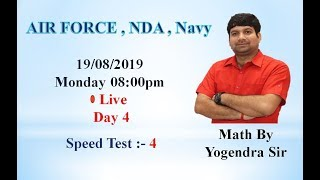 Speed Test 4  Monday 08:00 pm #Day_4 19/08/2019 Live Yogendra Sir