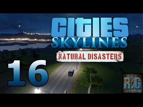 Cities Skylines (Natural Disasters) - LA COMARCA #16 - Gameplay Español