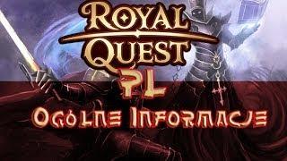 Royal Quest PL - ogólne informacje ,  klasy ,  premium , menu , pvp ( gameplay komentarz pl )