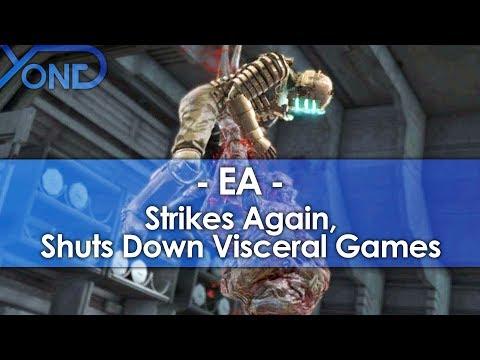 EA Strikes Again, Shuts Down Visceral Games