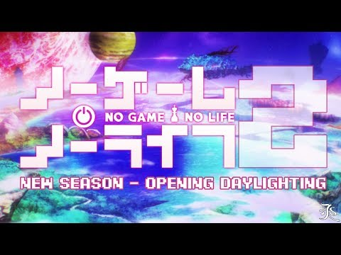 No Game No Life Opening Season 2