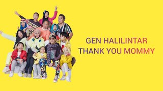 GEN HALILINTAR - THANK YOU MOMMY (video lirik)