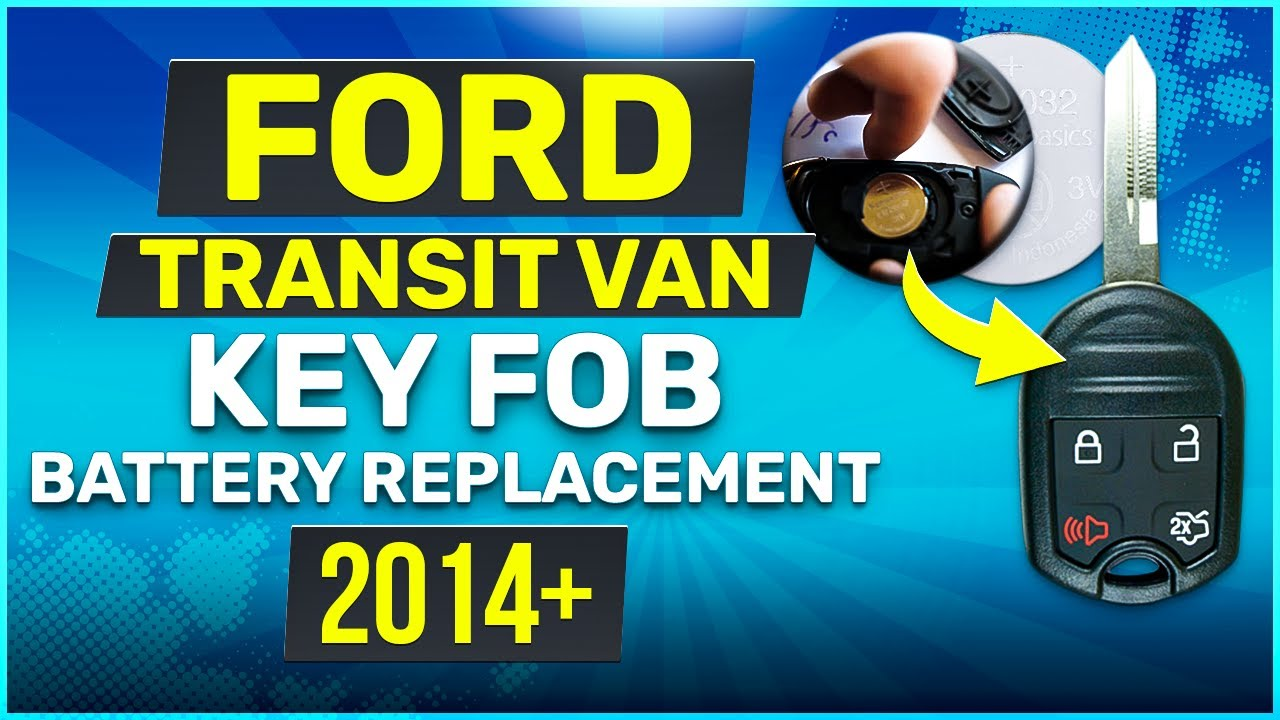 Ford Transit Van Remote Key Fob Battery Replacement 2015 2016 2017