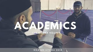 MKA UK Ijtema 2018 - The Ijtema Village - Academics