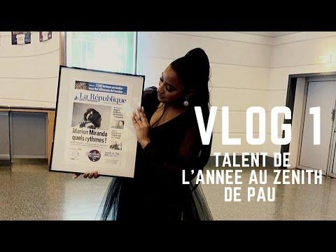 Youtube: VLOG 1 – Talent de l'année au Zénith de Pau