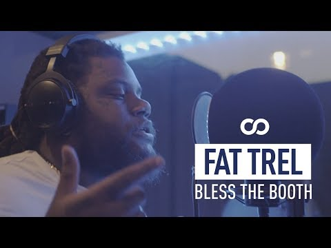 Fat Trel - Bless The Booth Freestyle