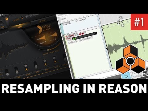 Resampling in Reason 9.5 (Part 1)