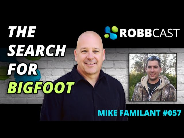 E057 Mike Familant | Search for Bigfoot aka Big Red Eye
