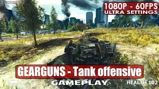 GEARGUNS - Tank offensive gameplay PC HD [1080p/60fps]